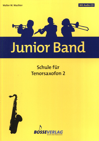 Walter Wachter: Junior Band – Schule 2