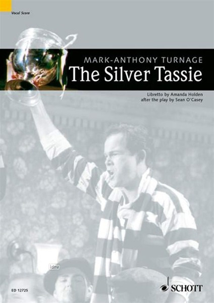Mark-Anthony Turnage: The Silver Tassie (1997-99)