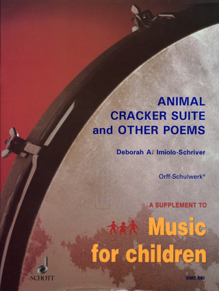 Imiolo-Schriver, Deborah A.: Animal Cracker Suite and other Poems