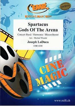 Joseph LoDuca: Spartacus – Gods Of The Arena