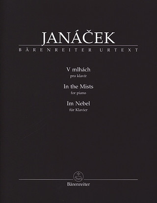 Leoš Janáček: In the Mists