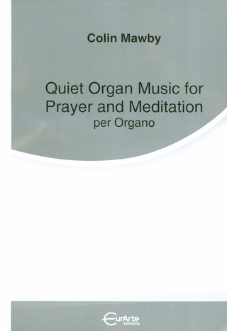 Colin Mawby: Quiet Organ Music For Prayer And Meditation