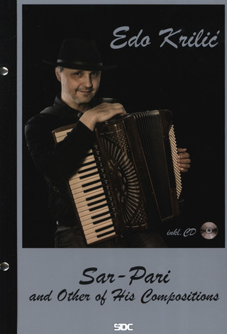 Edo Krilic: Sar-Pari and other of his Compositions