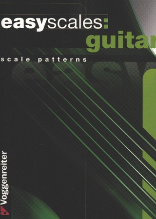Jeromy Bessler y otros.: Easy Scales Guitar –  Scale Patterns