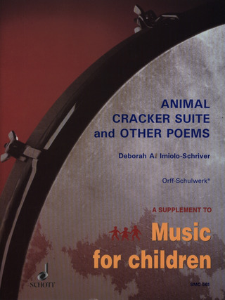 Imiolo-Schriver, Deborah A.: Animal Cracker Suite (1988)