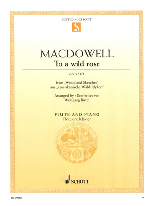 Edward MacDowell: To a wild rose op. 51/1