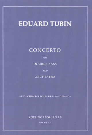 Eduard Tubin: Concerto for Double-Bass and Orchestra