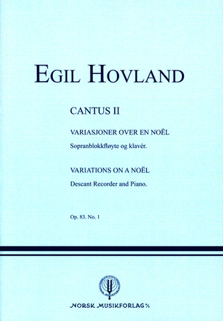 Egil Hovland: Cantus 2 Op 83/1 - Variations On A Noel