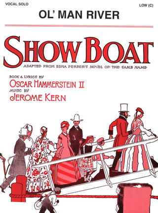 Jerome David Kern: Ol' Man River (Showboat)