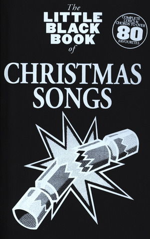 The Little Black Book of Christmas Songs