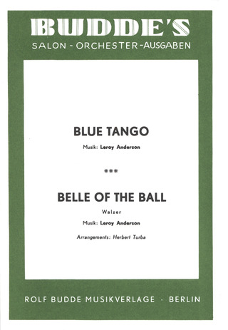 Leroy Anderson: Blue Tango/ Belle of the Ball