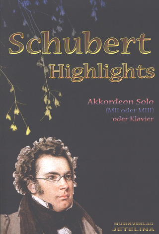 Franz Schubert: Schubert Highlights