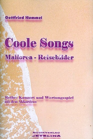 Gottfried Hummel: Coole Songs