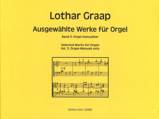 Lothar Graap: Selected Works for Organ