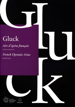 Christoph Willibald Gluck: French Operatic Arias