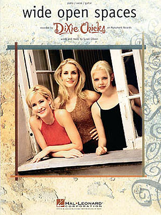 Dixie Chicks: Wide Open Spaces