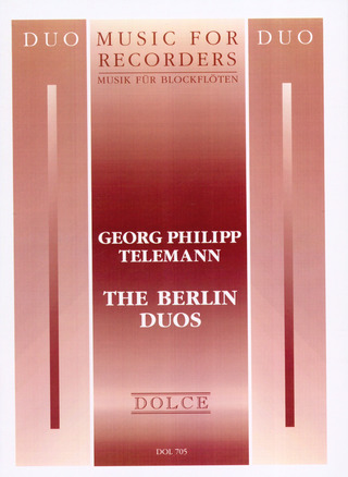 Georg Philipp Telemann: The Berlin Duos
