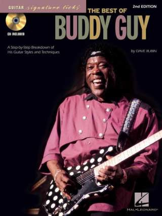 Guy Buddy: The Best Of Buddy Guy: Guitar Signature Licks (2nd Edition)