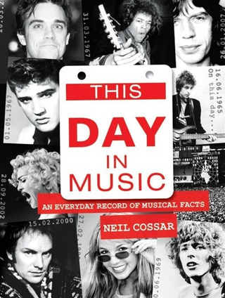 Cossar, Neil: This Day In Music