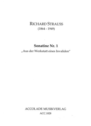 "Richard Strauss: Sonatina No. 1 ""From the Workshop of an Invalid"" in F major Tr. 288"