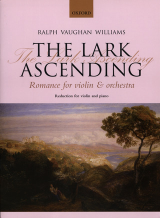 Ralph Vaughan Williams: The Lark Ascending