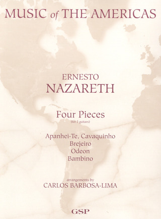 Ernesto Nazareth: 4 Pieces