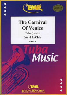 Leclair, David: The Carnival of Venice