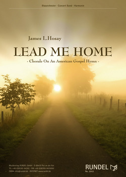 James L. Hosay: Lead me Home