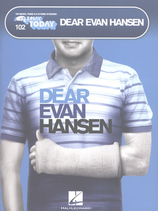 Benj Pasek et al.: E-Z Play Today 102: Dear Evan Hansen