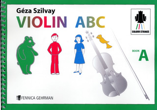 Géza Szilvay: Violin ABC Book A – Tutor