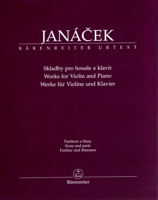Leoš Janáček: Works for Violin and Piano
