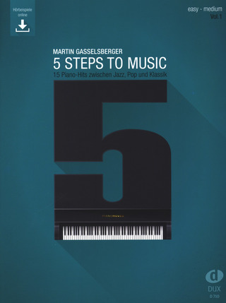 Martin Gasselsberger: 5 Steps to Music 1