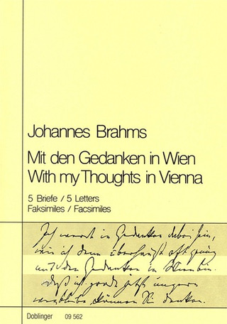 Johannes Brahms: With my Thoughts in Vienna