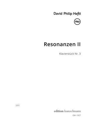 David Philip Hefti: Resonanzen II