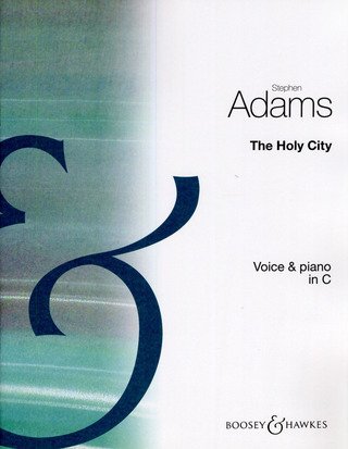 Stephen Adams: The Holy City (in C)