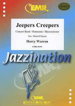 Harry Warren: Jeepers Creepers