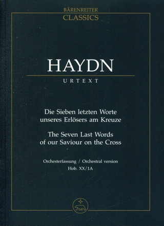 Joseph Haydn: The Seven Last Words of our Saviour on the Cross Hob. XX:1A