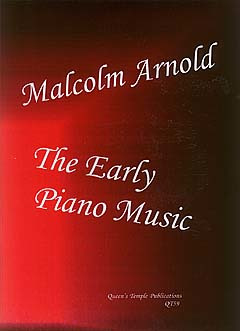 Malcolm Arnold: The Early Piano Music