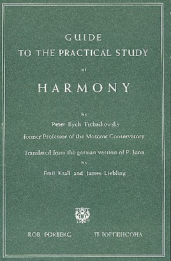 Pjotr Iljitsch Tschaikowsky: Guide to the Practical Study of Harmony