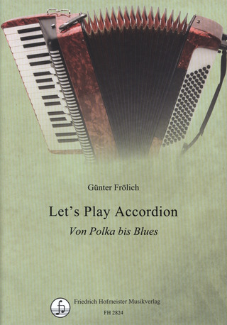 Günter Frölich: Let's play accordion