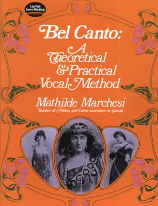 Marchesi Mathilde: Bel Canto A Theoretical & Practical Vocal Method (Marchesi) Book