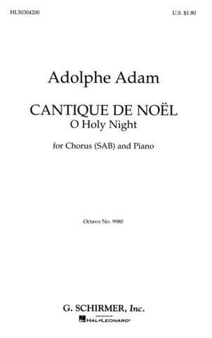 Adolphe Adam: O Holy Night (Cantique De Noel)