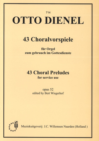 Otto Dienel: 43 Choral Preludes op. 52