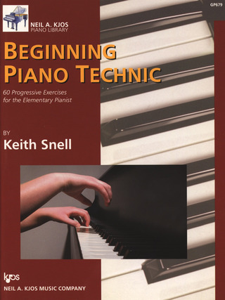 Keith Porter-Snell: Beginning Piano Technic