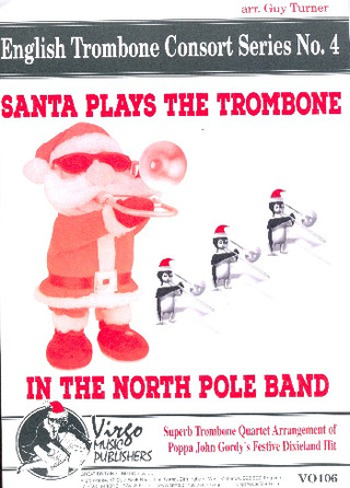 Huel Murphy: Santa plays the Trombone in the North Pole Band