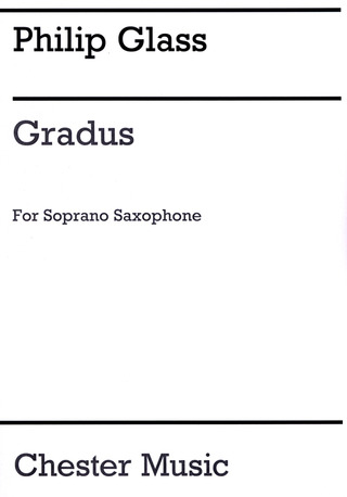 Philip Glass: Gradus For Soprano Saxophone Sopsax