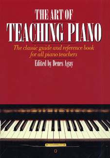 Dénes Ágay: Art Of Teaching Piano (Agay)
