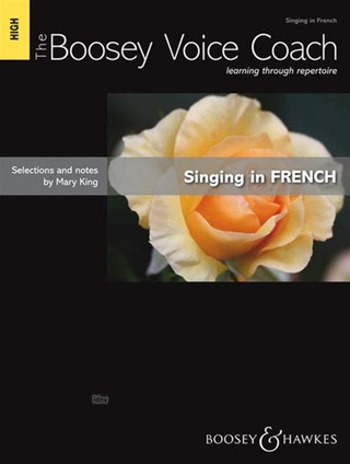 Mary King: The Boosey Voice Coach – Singing in French