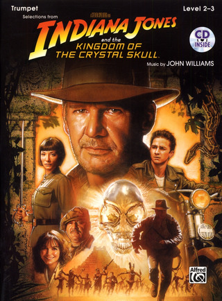 John Williams: Indiana Jones and the Kingdom of the Crystal Skull