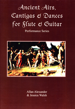 Ancient Airs, Cantigas and Dances for Flute and Guitar
